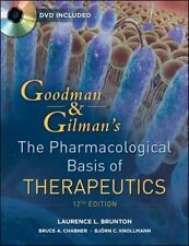 Goodman & Gilman's the Pharmacological Basis of Therapeutics by Laurence Brunton