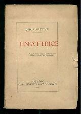 MAZZONI OFELIA UN'ATTRICE CADDEO 1923 TEATRO