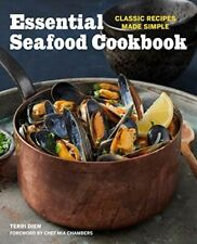 Essential Seafood Cookbook Classic Recipes Made Simple 9781641529181 | Brand New