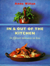 In and Out of the Kitchen in Fifteen Minutes or Less by Anne Willan: Used