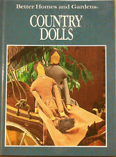 Better Homes and Gardens ~ Country Dolls - 1991