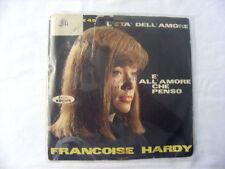"""DISCO VINILE 45 GIRI Francoise Hardy """"E' all'amore che penso / L'età dell'amore"""""""