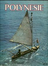 POLYNESIE - EDITIONS ATLAS - 1981