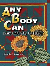 Any Body Can Learn to Quilt-ExLibrary