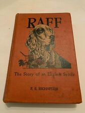 1948 Raff The Story Of An English Setter by Fe Rechnitzer Hardcover