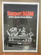 Vintage 1990 Support DADM poster Drivers Against Drunk Mothers anti-drunk  4035
