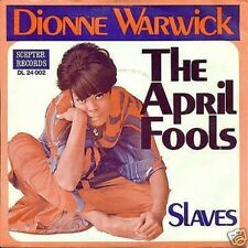 "DIONNE WARWICK - THE APRIL FOOLS / ESCLAVES 7"" (S1641)"