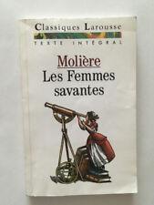 LES FEMMES SAVANTES CLASSIQUES LAROUSSE 1997 MOLIERE