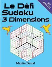 Le Defi Sudoku 3 Dimensions by Martin Duval (2016, Paperback)
