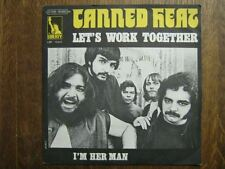 CANNED HEAT 45 TOURS FRANCE LET'S WORK TOGETHER+