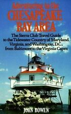Adventuring in the Chesapeake Bay Area: The Sierra Club Travel Guide to the Tide