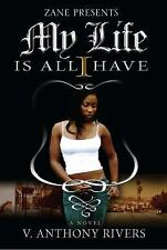 My Life Is All I Have (Paperback or Softback)