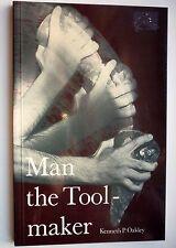 Man the Toolmaker by Kenneth P Oakley (Paperback / softback, 1975)