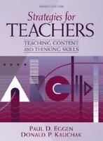 Strategies for Teachers: Teaching Content and Thinking Skills (4th Edition) by