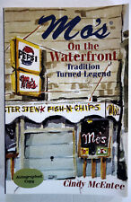 Mo's On Waterfront Tradition Turned Legend Cindy McEntee AUTOGRAPHED TPB 2004