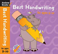 Best Handwriting for Ages 9-10 by Brodie, Andrew (Paperback book, 2007)