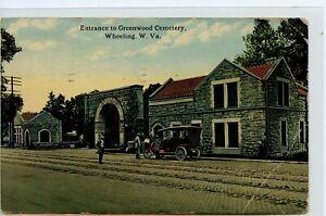 VINTAGE DB POSTCARD ~ WHEELING, West Virginia ~ GREENWOOD CEMETERY ENTRANCE