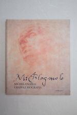 MICHELANGELO - Grafia e biografia - Ed. Mandragora - 2001