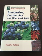 """""""Blueberries, Cranberries, and Other Vacciniums"""" Jennifer Trehane (H/C, 2004)"""