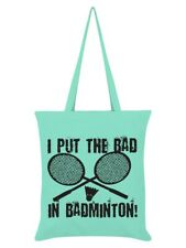 Tote Bag I Put The Bad In Badminton Mint Green