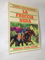 LA FRECCIA NERA - R.L.Stevenson [Fabbri, 1975]