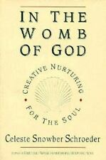 In the Womb of God: Creative Nurturing for the Soul