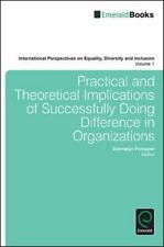Practical and Theoretical Implications of Successfully Doing Difference in Organ