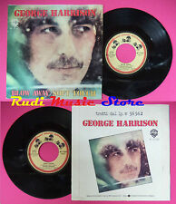 LP 45 7'' GEORGE HARRISON Blow away Soft touch 1978 italy BEATLES no cd mc dvd
