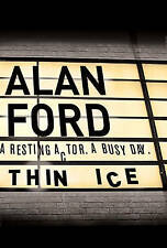 Thin Ice, Ford, Alan, New Book