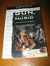 Gun, with Occasional Music by Jonathan Lethem - 1st Tor TPB ed (1995)