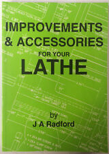 Improvements & accessories for your lathe by J A Radford toolpost grinding book
