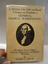 A HISTORY OF THE LIFE AND DEATH VIRTUES & EXPLOITS OF GENERAL GEORGE WASHINGTON