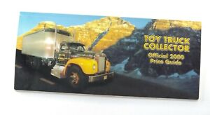 Toy Truck Collector Official Price Guide 2000 Catalog