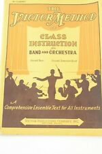 The Victor Method Of Class Instruction For Band And Orchestra B flat Clarinet