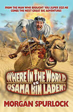 Where in the World is Osama bin Laden?, Morgan Spurlock, New Book
