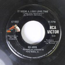 Pop 45 Ed Ames - It Seems Like A Long Long Time / My Cup Runneth Over On Rca Vic