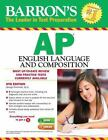 NEW - Barron's AP English Language and Composition, 6th Edition