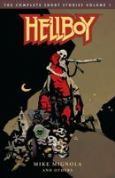Hellboy 1 : The Complete Short Stories, Paperback by Mignola, Mike; Corben, R...