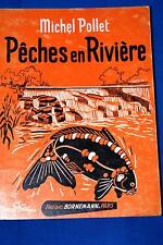 PECHES EN RIVIERE,MICHEL POLLET,BORNEMANN-1975,ILLUSTRE MARCEL BOURGEOIS