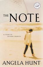 The Note : A Story of Second Chances by Angela Hunt (2001, Paperback) Good Con
