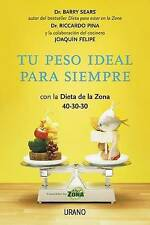 NEW Tu peso ideal para siempre (Spanish Edition) by Barry Sears