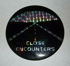 Close Encounters of the Third Kind Pin Button Iridescent Original 1978 Pinback