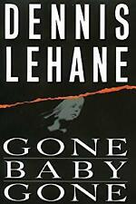 Gone, Baby, Gone by Lehane, Dennis