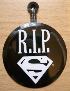 Badge - SUPERMAN R. I. P BADGE, RIP Badge