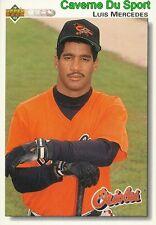 652 LUIS MEROOKIEEDES BALTIMORE ORIOLES BASEBALL CARD UPPER DECK 1992
