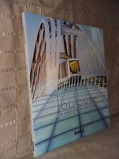 Toulouse un métro pour changer de siècle par Marconis