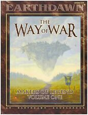 EARTHDAWN - THE WAY of  WAR - MAKERS OF LEGEND VOLUME ONE - SOURCEBOOK - New