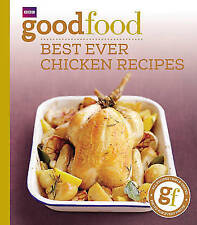 Very Good, Good Food: Best Ever Chicken Recipes: Triple-tested Recipes: 101best