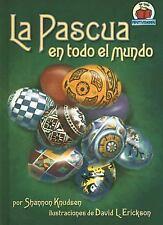 La Pascua en Todo el Mundo (Yo Solo Festividades) (Spanish Edition)-ExLibrary