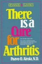 There is a Cure for Arthritis, Paavo O. Airola, ND - LIKE NEW! EXCELLENT!